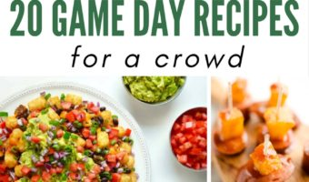 20 Game Day Food Recipes For a Crowd