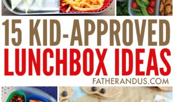 15 Kid-Approved Easy Lunchbox Ideas