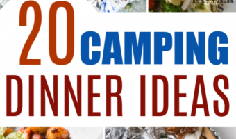 20 Easy Camping Dinner Ideas